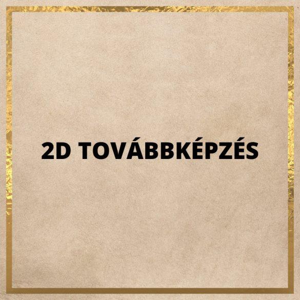 2D TOVÁBBKÉPZÉS